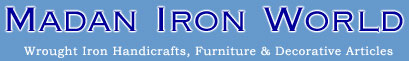 Madan Iron World,wrought iron handicrafts,furniture
